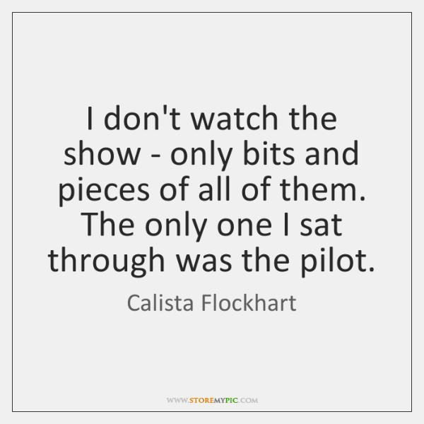 I don't watch the show - only bits and pieces of all ...