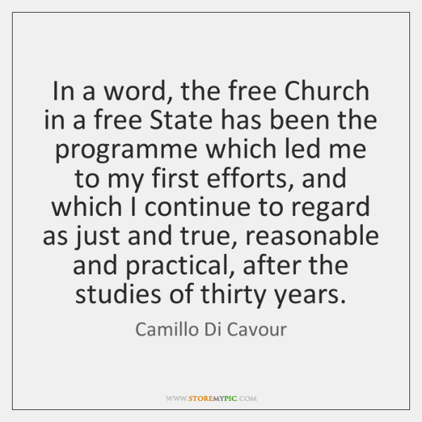 In a word, the free Church in a free State has been ...