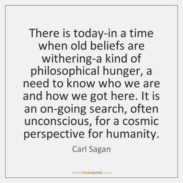 There is today-in a time when old beliefs are withering-a kind of ...