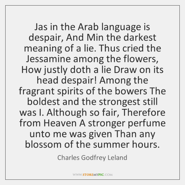 Jas in the Arab language is despair, And Min the darkest meaning ...