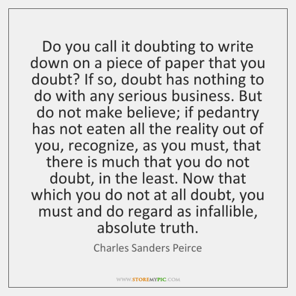 Do you call it doubting to write down on a piece of ...