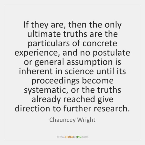 If they are, then the only ultimate truths are the particulars of ...