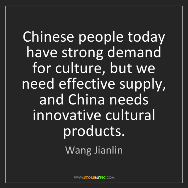 Wang Jianlin: Chinese people today have strong demand for culture,...