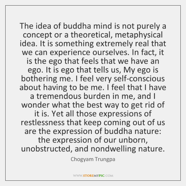 The idea of buddha mind is not purely a concept or a ...