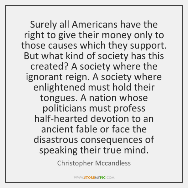 Surely all Americans have the right to give their money only to ...