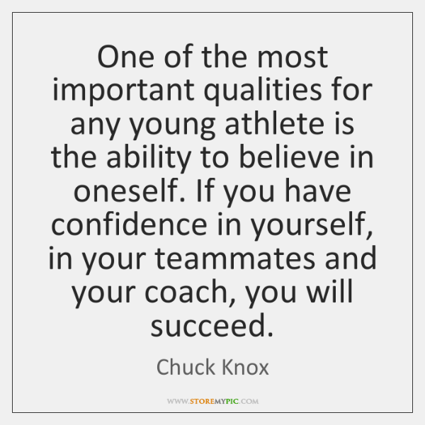 One of the most important qualities for any young athlete is the ...