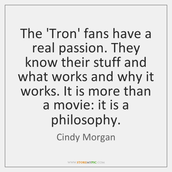 The 'Tron' fans have a real passion. They know their stuff and ...
