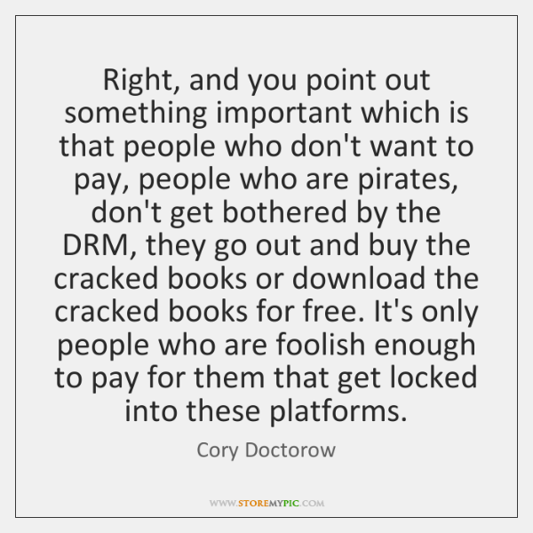 Right, and you point out something important which is that people who ...