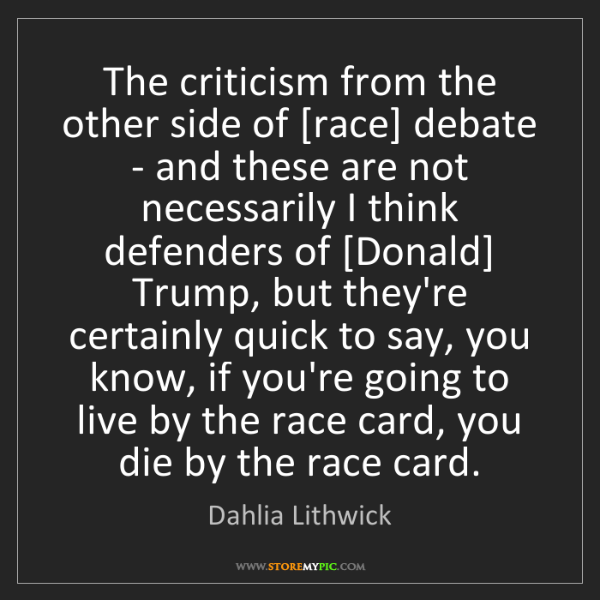 Dahlia Lithwick: The criticism from the other side of [race] debate -...
