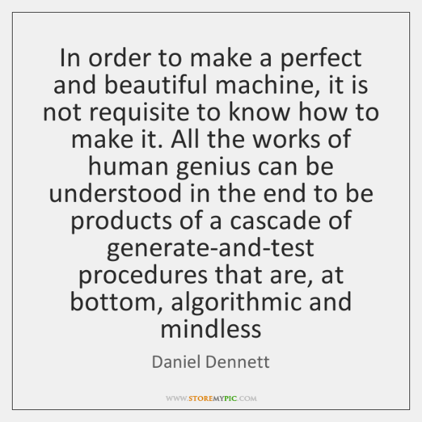 In order to make a perfect and beautiful machine, it is not ...