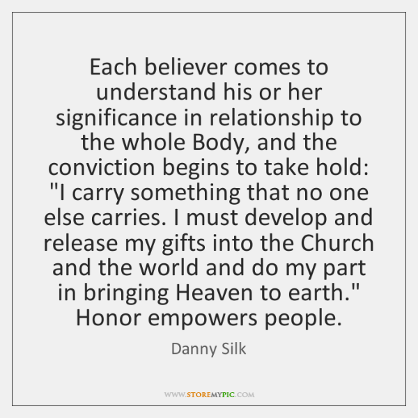 Each believer comes to understand his or her significance in relationship to ...
