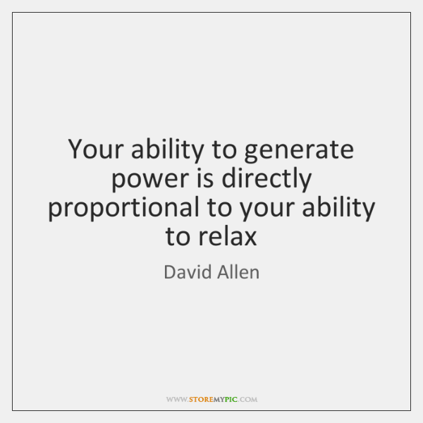 Your ability to generate power is directly proportional to your ability to ...