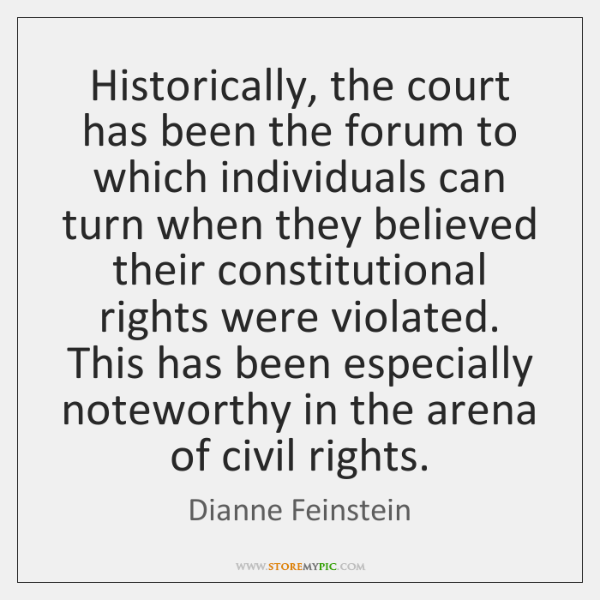 Historically, the court has been the forum to which individuals can turn ...