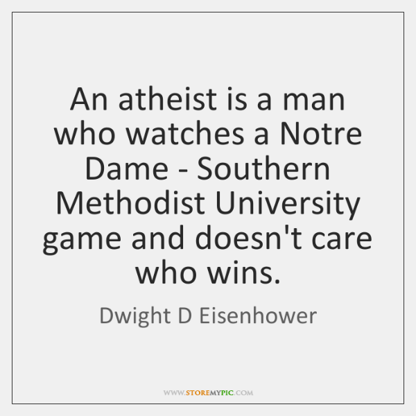 An atheist is a man who watches a Notre Dame - Southern ...