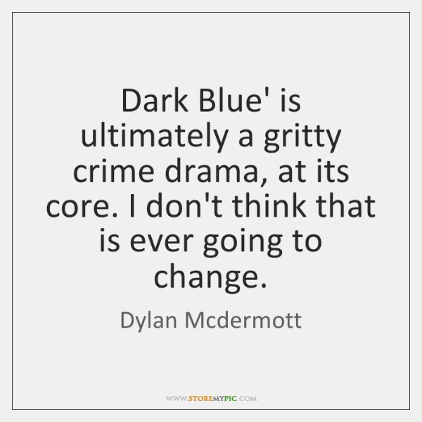 Dark Blue' is ultimately a gritty crime drama, at its core. I ...