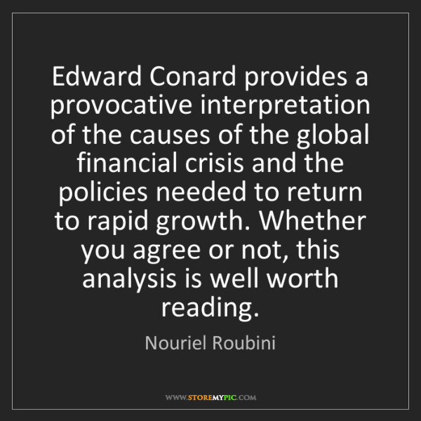 Nouriel Roubini: Edward Conard provides a provocative interpretation of...