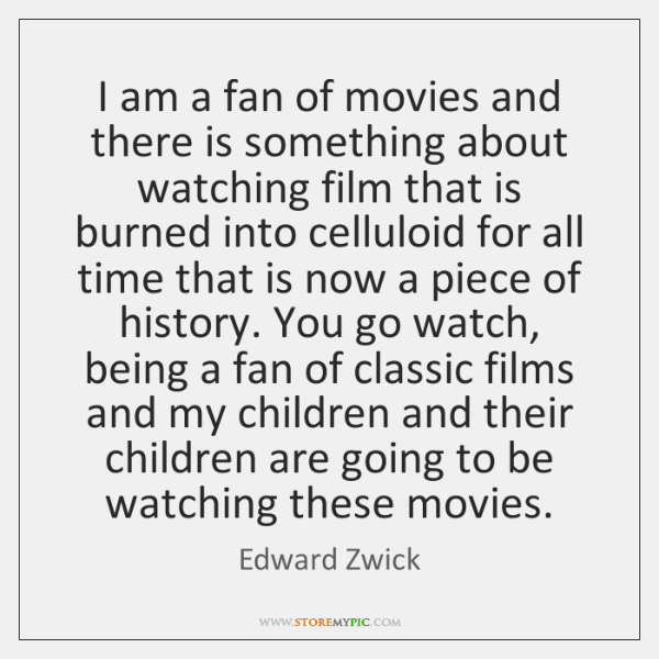 I am a fan of movies and there is something about watching ...