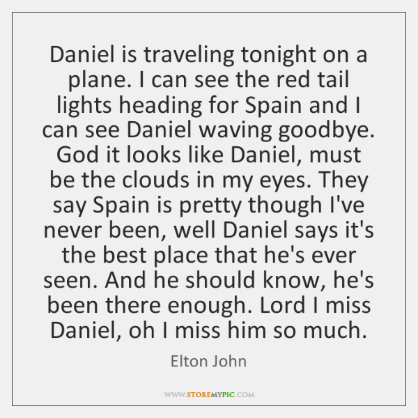 Daniel is traveling tonight on a plane. I can see the red ...
