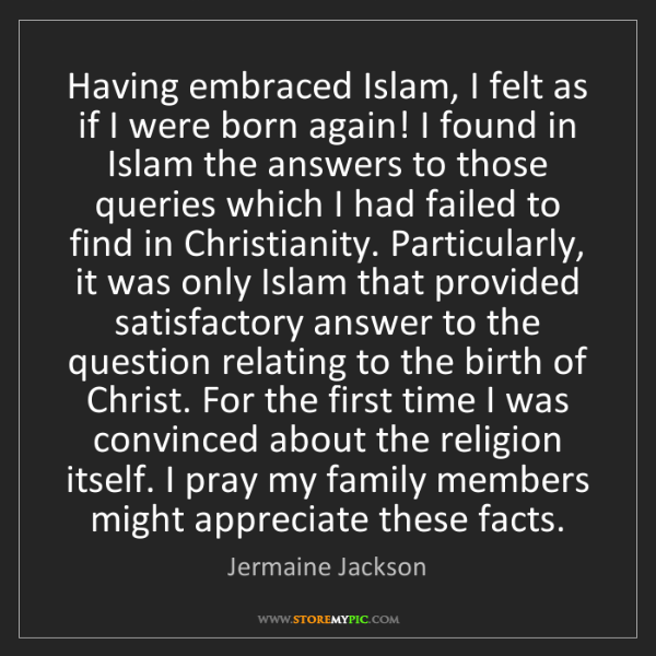 Jermaine Jackson: Having embraced Islam, I felt as if I were born again!...