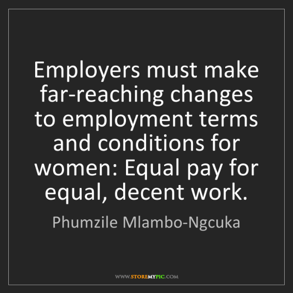 Phumzile Mlambo-Ngcuka: Employers must make far-reaching changes to employment...