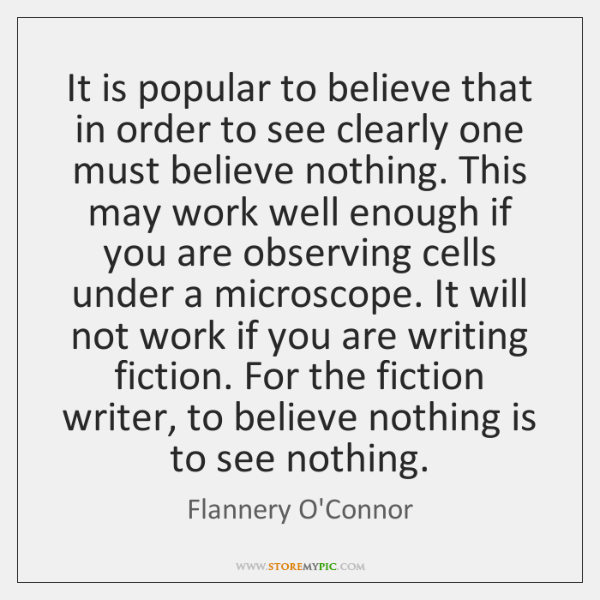 It is popular to believe that in order to see clearly one ...