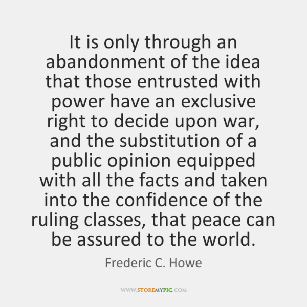 It is only through an abandonment of the idea that those entrusted ...