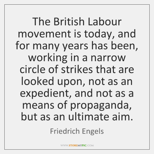 The British Labour movement is today, and for many years has been, ...