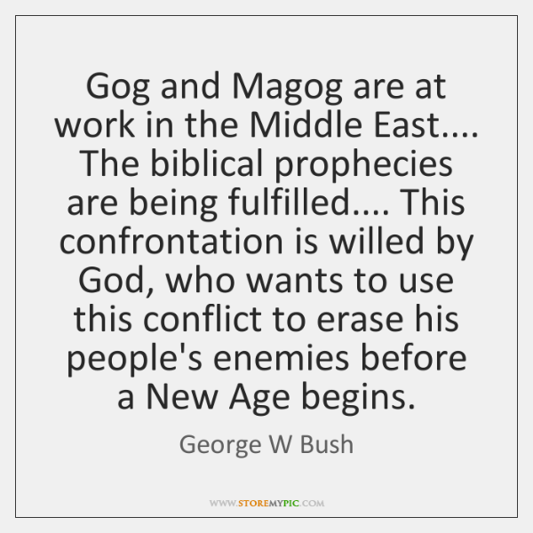 Gog and Magog are at work in the Middle East.... The biblical ...