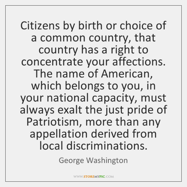Citizens by birth or choice of a common country, that country has ...