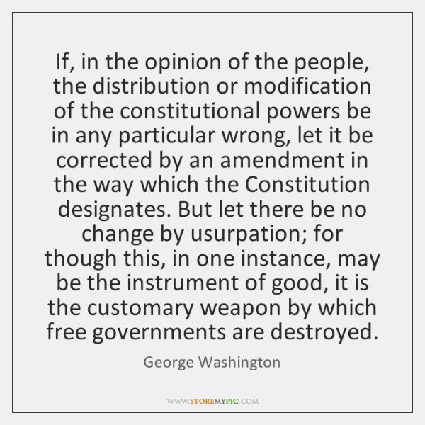 If, in the opinion of the people, the distribution or modification of ...