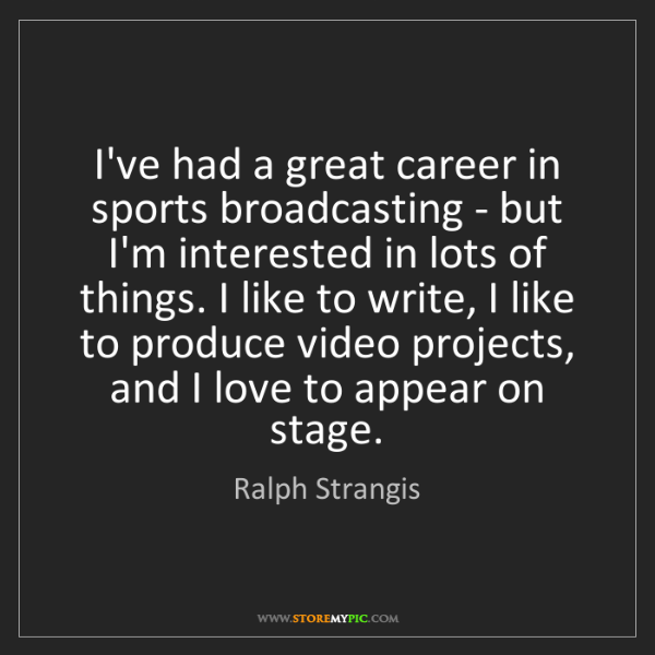 Ralph Strangis: I've had a great career in sports broadcasting - but...