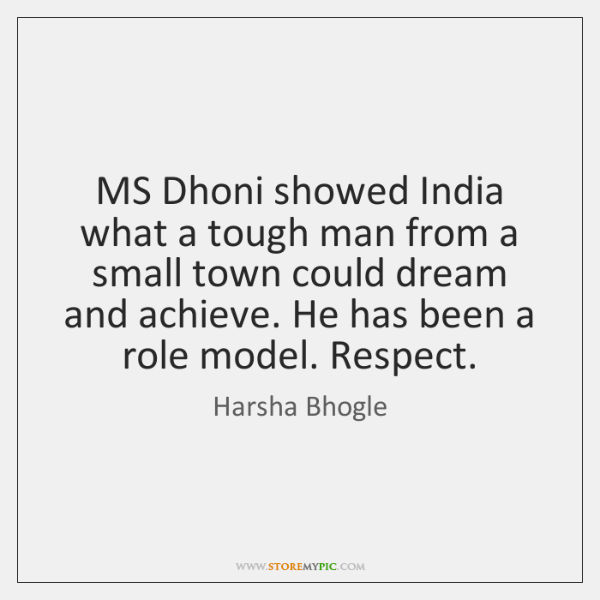 MS Dhoni showed India what a tough man from a small town ...