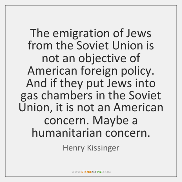 The emigration of Jews from the Soviet Union is not an objective ...