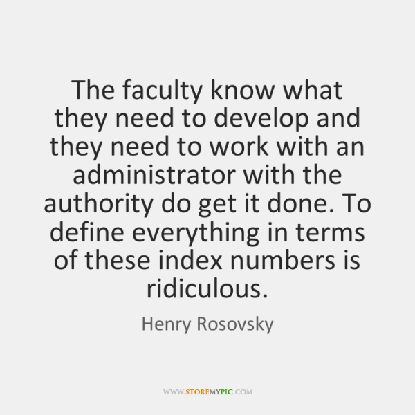 The faculty know what they need to develop and they need to ...