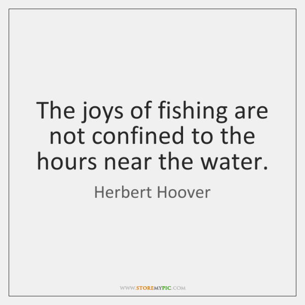 The joys of fishing are not confined to the hours near the ...