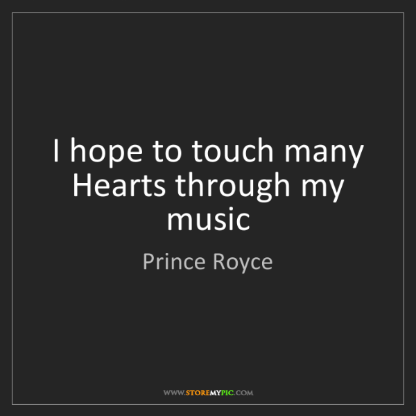 Prince Royce: I hope to touch many Hearts through my music