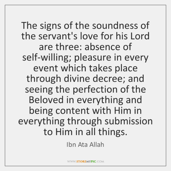 The signs of the soundness of the servant's love for his Lord ...