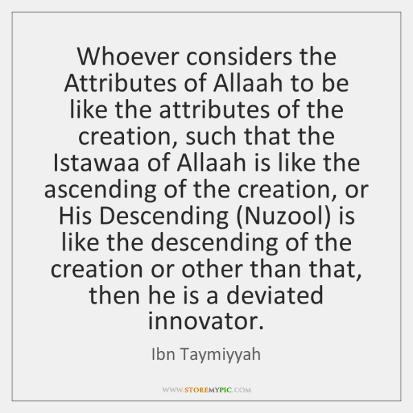 Whoever considers the Attributes of Allaah to be like the attributes of ...