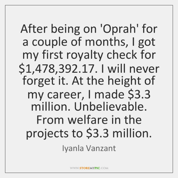 After being on 'Oprah' for a couple of months, I got my ...