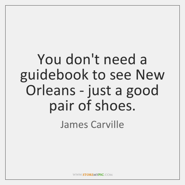 You don't need a guidebook to see New Orleans - just a ...