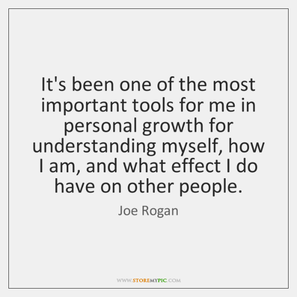 It's been one of the most important tools for me in personal ...
