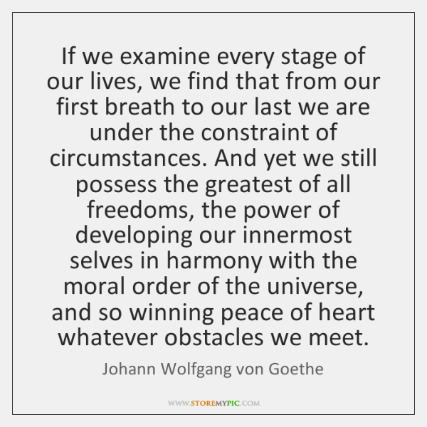 If we examine every stage of our lives, we find that from ...