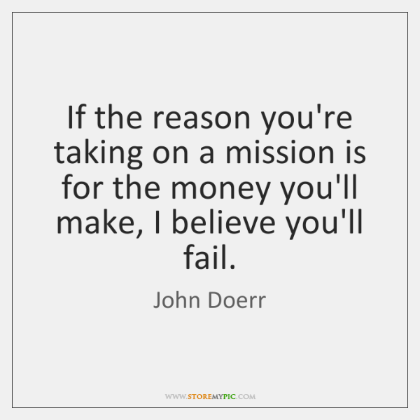 If the reason you're taking on a mission is for the money ...