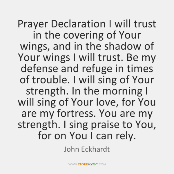 Prayer Declaration I will trust in the covering of Your wings, and ...