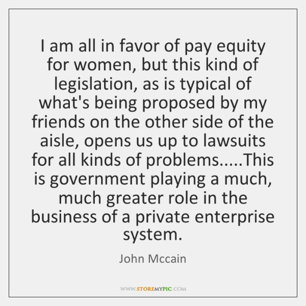 I am all in favor of pay equity for women, but this ...