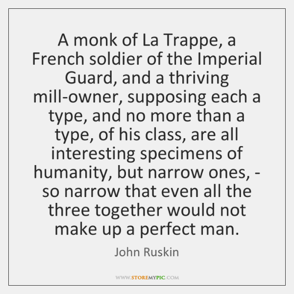 A monk of La Trappe, a French soldier of the Imperial Guard, ...