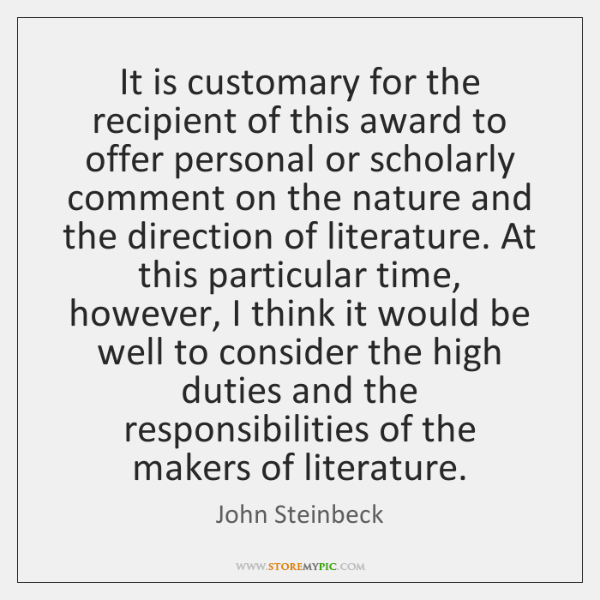 It is customary for the recipient of this award to offer personal ...