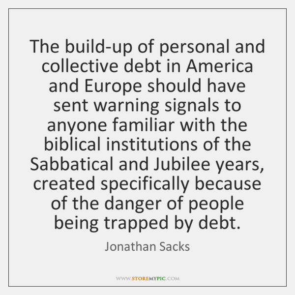 The build-up of personal and collective debt in America and Europe should ...