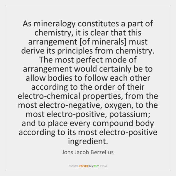 As mineralogy constitutes a part of chemistry, it is clear that this ...