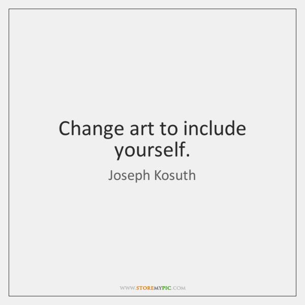 Change art to include yourself.